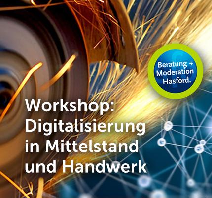 Workshop: Digitalisierung in Mittelstand und Handwerk