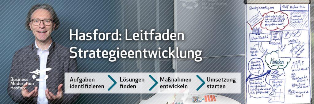 Leitfaden Strategieentwicklung, Hasford Moderator und Coach.