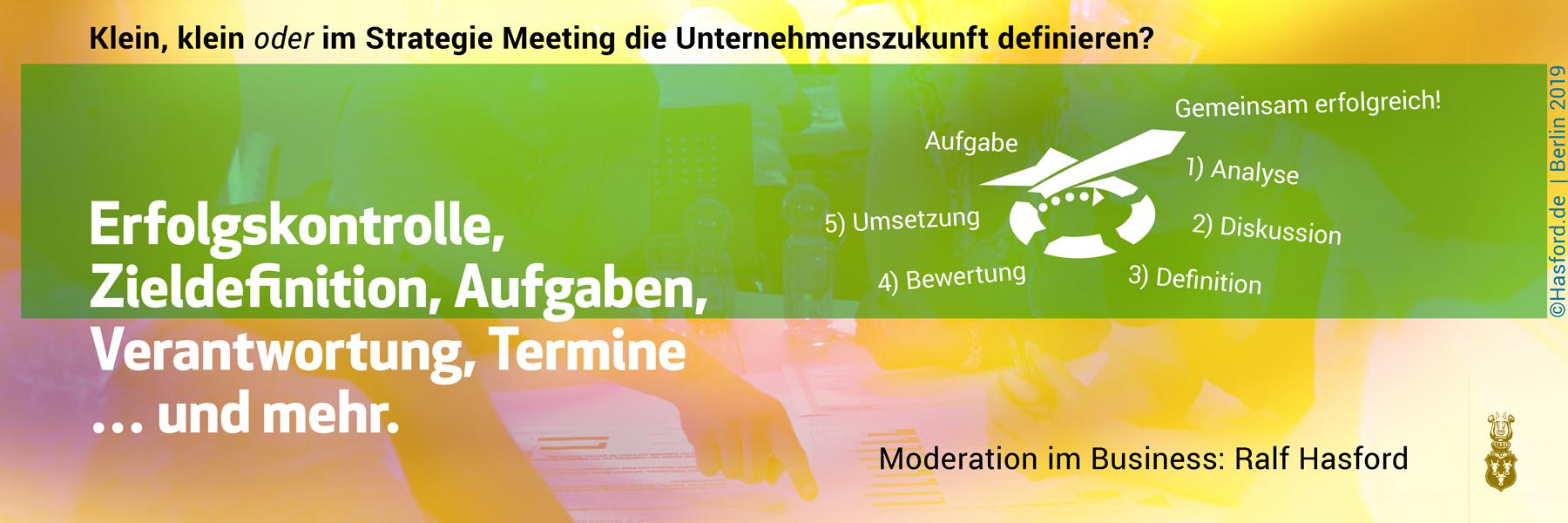 Strategie Meeting im Business und der Organisation. Strategie auf neue Beine stellen. Strategische Planung und Ausrichtung bei allen Fragen zu Unternehmensentwicklung, Digitaler Wandel, eBusiness. Ziele und Aufgaben definieren und Umsetzung starten.