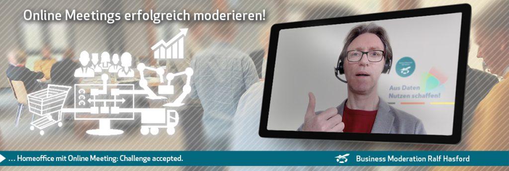Ralf Hasford moderiert erfolgreiche Online Moderation