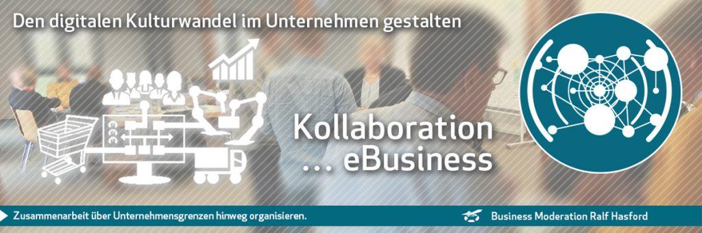 Kulturwandel Kollaboration im Business: Strategische Aufgaben des digitalen Wandels