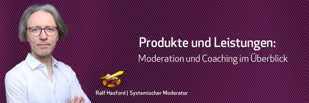 Business Moderation Hasford Produkte und Leistungen